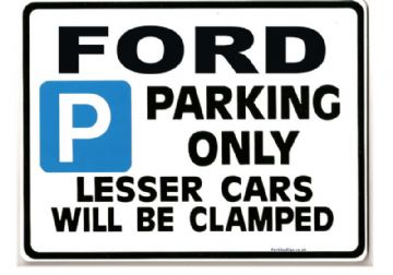FORD Car Parking Sign -Gift for MONDEO FOCUS COUGAR FIESTA  GHIA models   -Size Large 205 x 270mm